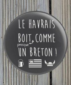 Magnet décapsuleur Le havrais boit presque comme un breton