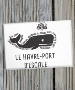 Magnet Le Havre port d'escale