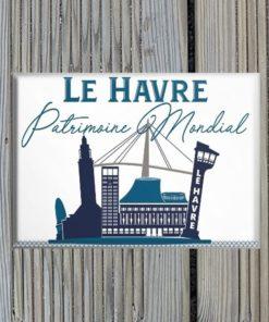 Magnet Le Havre Patrimoine Mondial