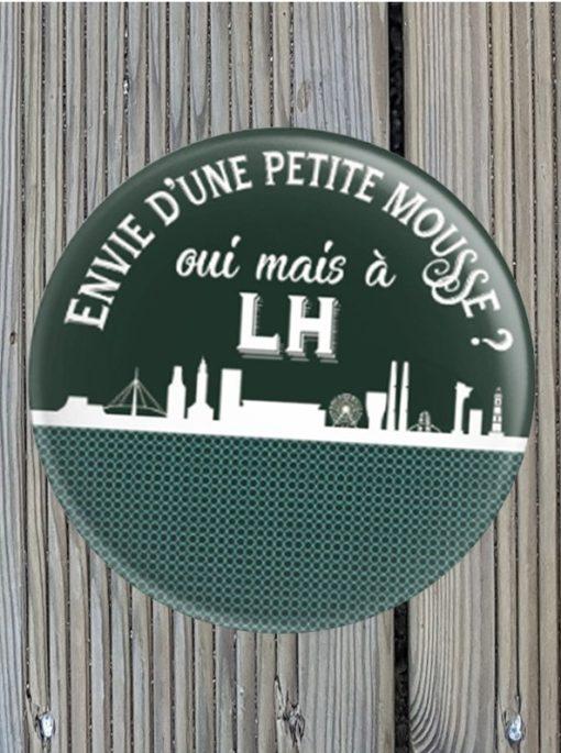 Magnet décapsuleur Envie d'une petit mousse au Havre?