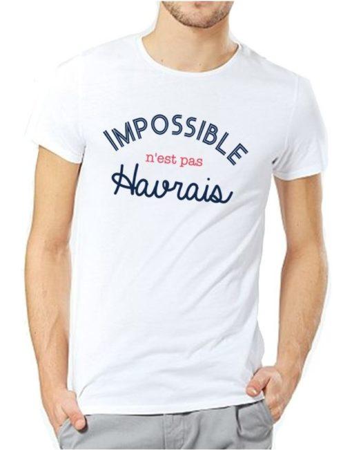 T-Shirt Impossible n'est pas havrais