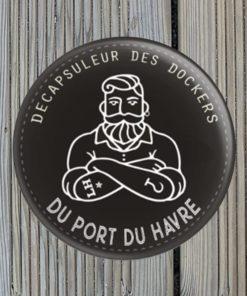 Magnet Décapsuleur des Dockers du Port du Havre